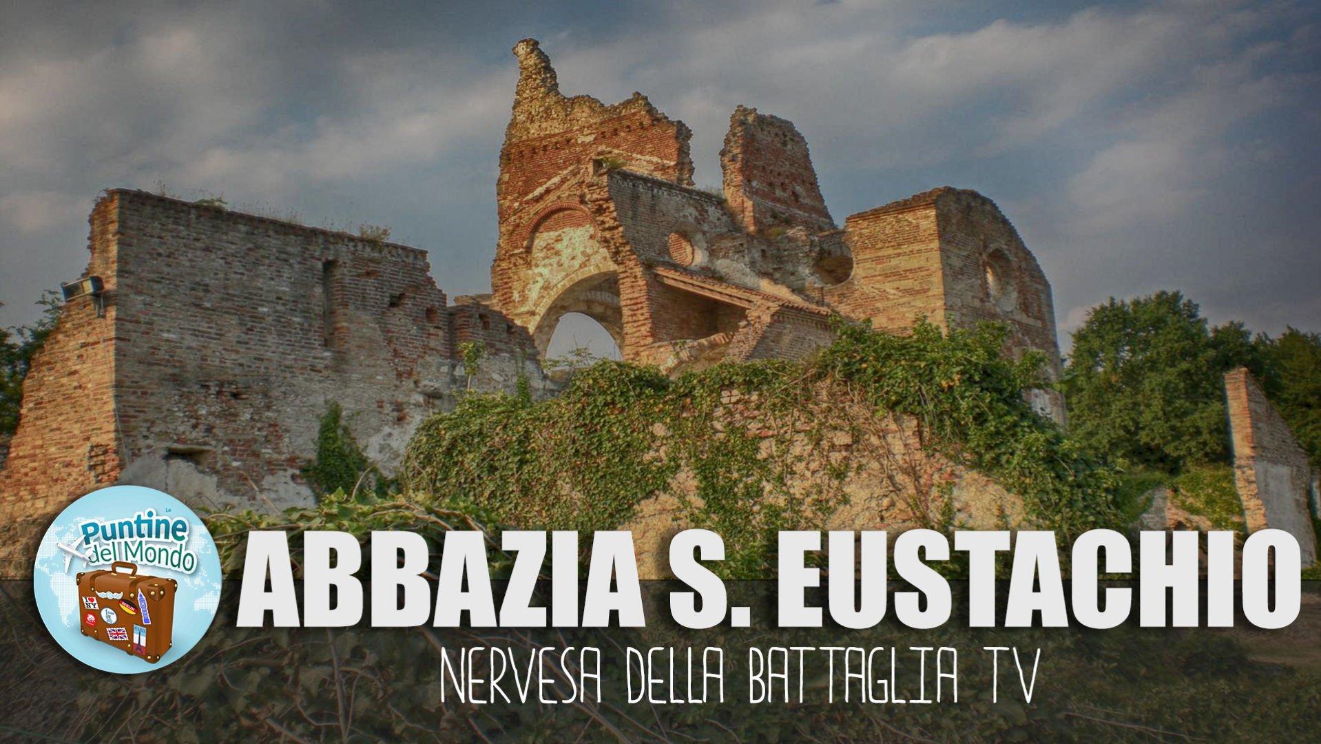 Abbazia di Sant'Eustachio a Nervesa della Battaglia TV in Camper