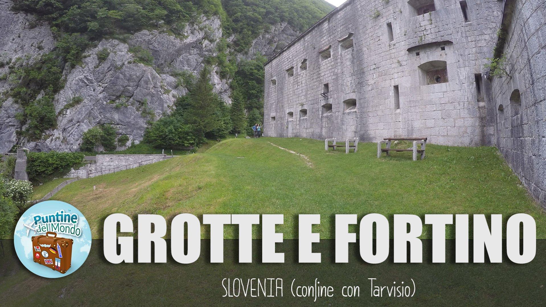 Grotte e Forte Kluze a Bovec Slovenia