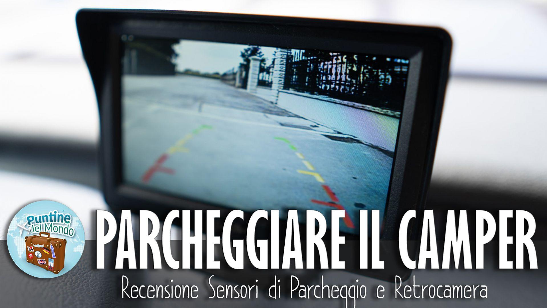 Video recensione sensori di parcheggio retrocamera camper Simoni Racing