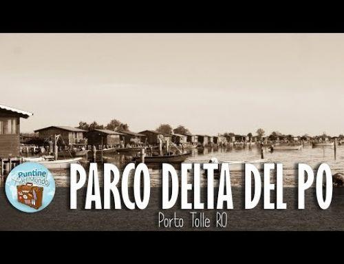 Parco Nazionale Delta del Po – Porto Tolle RO