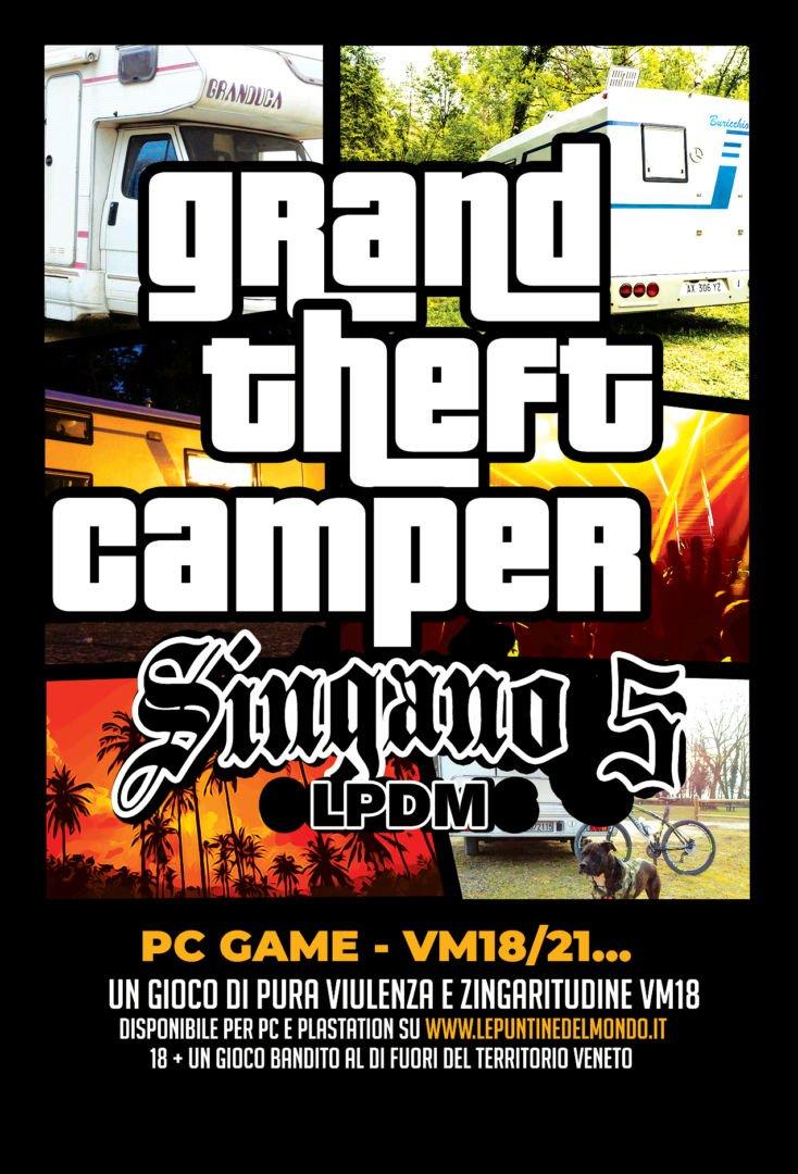 Locandina GTA 5 Grand Theft Camper Singano Edition by Le Puntine del Mondo